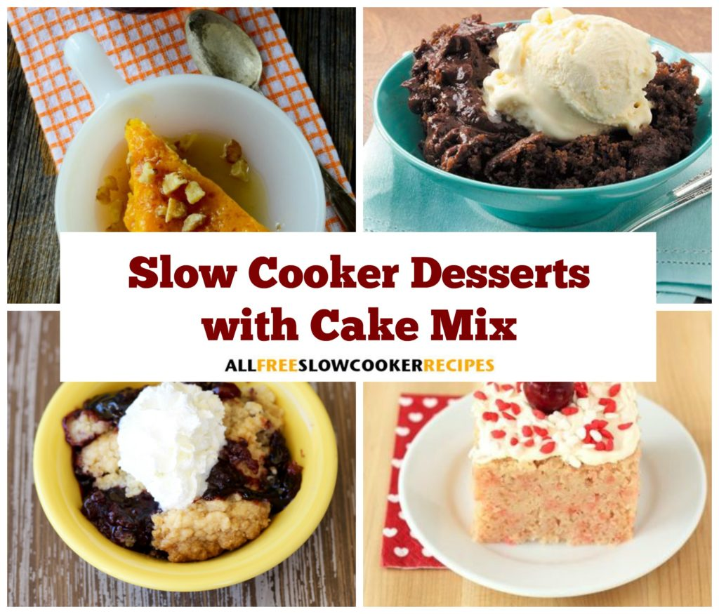 Desserts In Slow Cooker: 10 Easy Slow Cooker Desserts With Cake Mix
