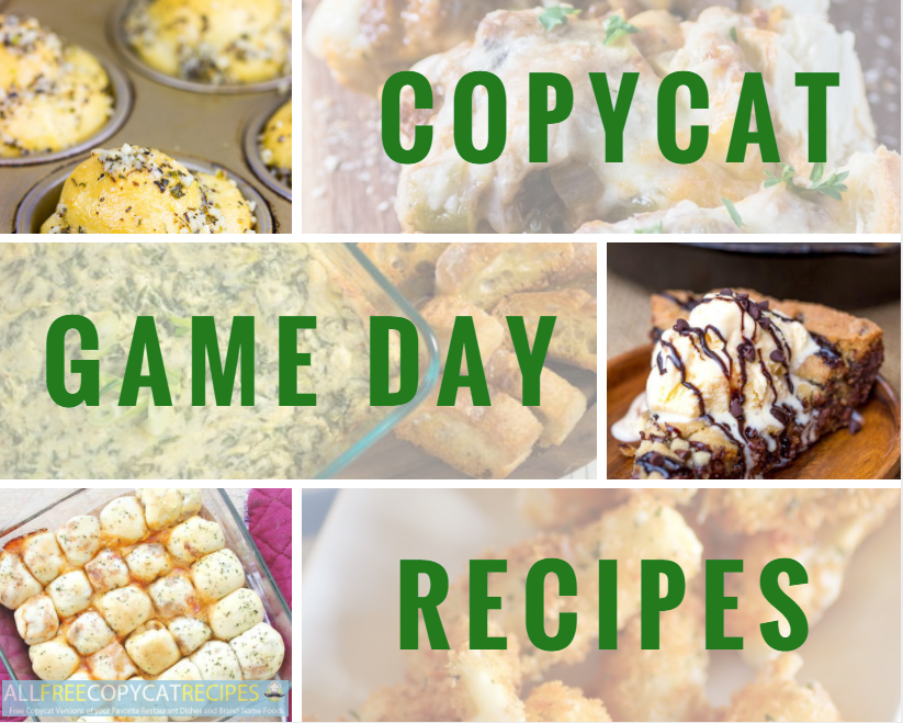 Copycat Game Day Recipes