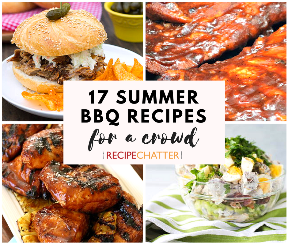 17 Summer BBQ Recipes