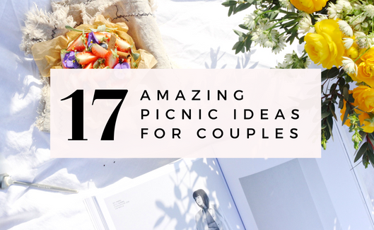 17 Amazing Picnic Ideas for Couples
